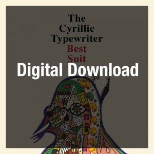 the cyrillic typewriter – Best Suit (Digital Download (mp3)