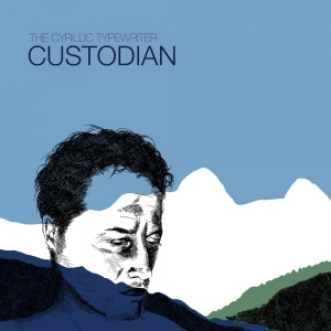 The Cyrillic Typewriter – Custodian (12″ lp)