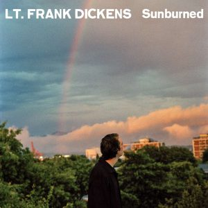 Lt. Frank Dickens – Sunburned  (12″ lp)