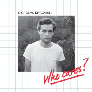Nicholas Krgovich – Who Cares? (12″ lp)